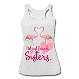 Not Just Friends, Sisters Women's Racerback Tank - heather white