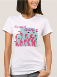 Flamingo Squad Goals T-Shirt Womens - The Flamingo Shop