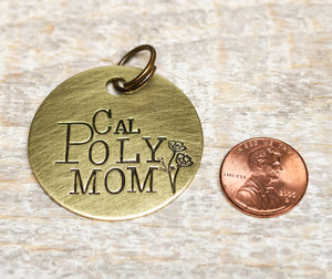 Cal Poly Mom - Hand Stamped Brass