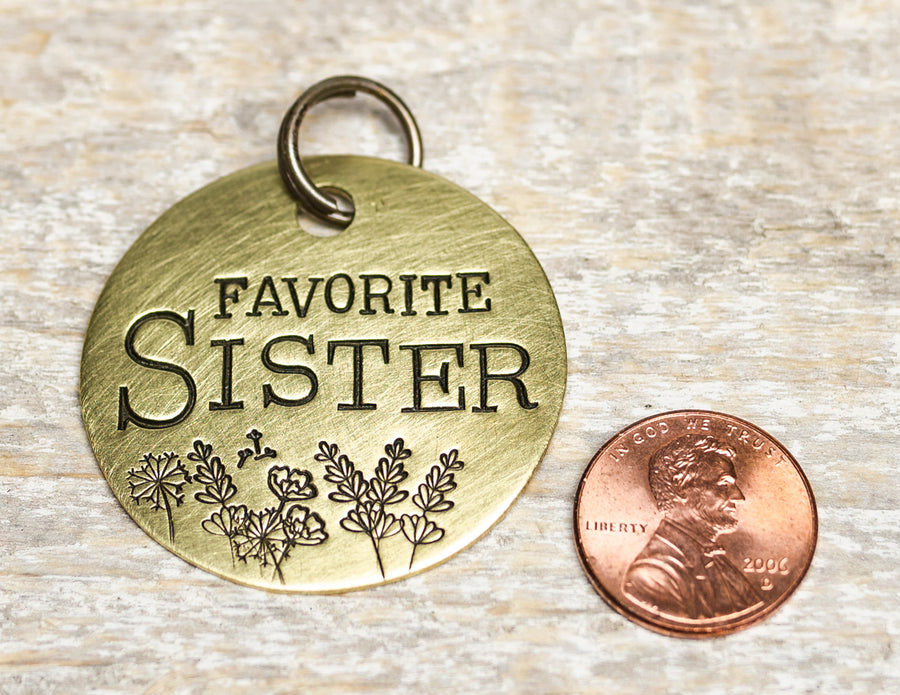 Favorite Sister - Hand Stamped Brass