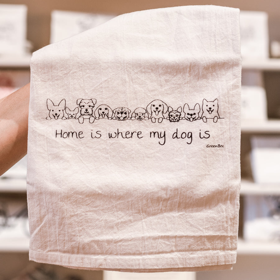 Home Is Where My Dog Is Cotton Tea Kitchen Towel for Pet Owner/Lover