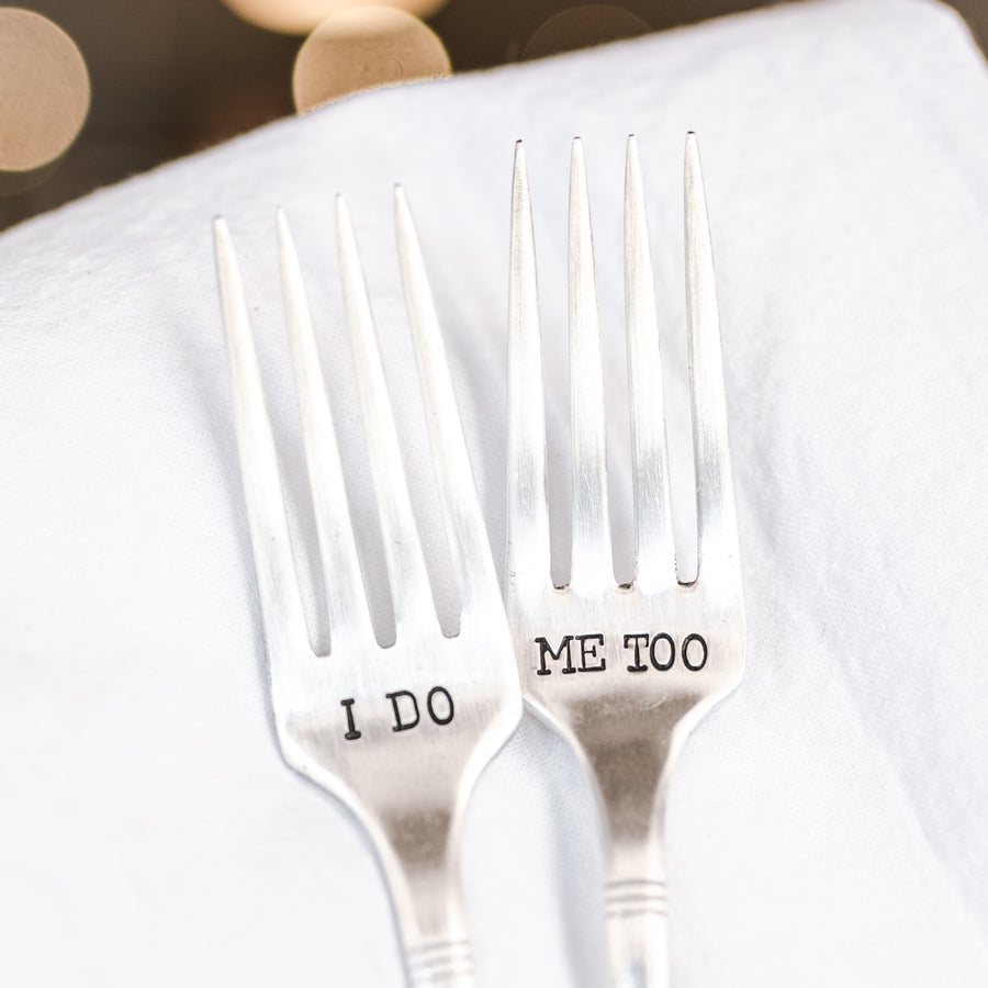 I Do, Me Too - Hand Stamped Silver Plate Fork Set