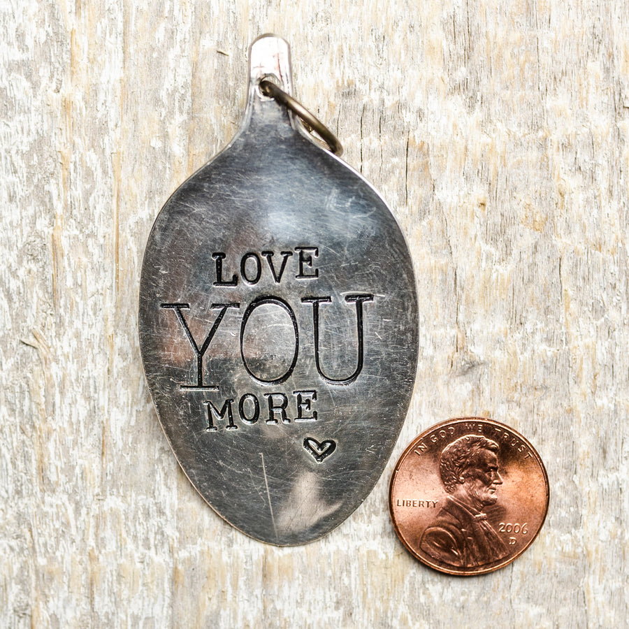 Love You More - Hand Stamped Silver Plate