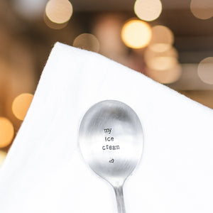 My Ice Cream - Hand Stamped Vintage Silver Plate Spoon