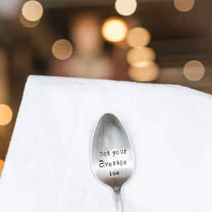Not Your Average Joe - Hand Stamped Vintage Silver Plate Spoon