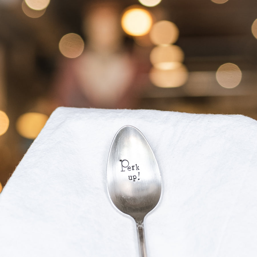Perk Up! - Hand Stamped Vintage Silver Plate Spoon