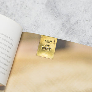 YOU ARE HERE - Hand Stamped Brass Bookmark