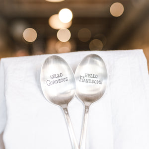 Hello Gorgeous, Hello Handsome - Hand Stamped Silver Plate Spoon Set