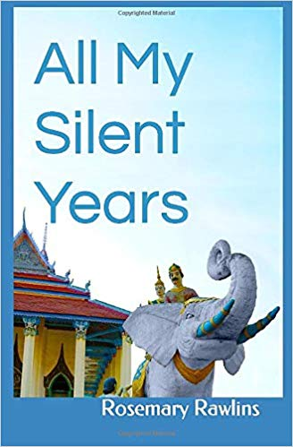 All My Silent Years by Rosemary Rawlins