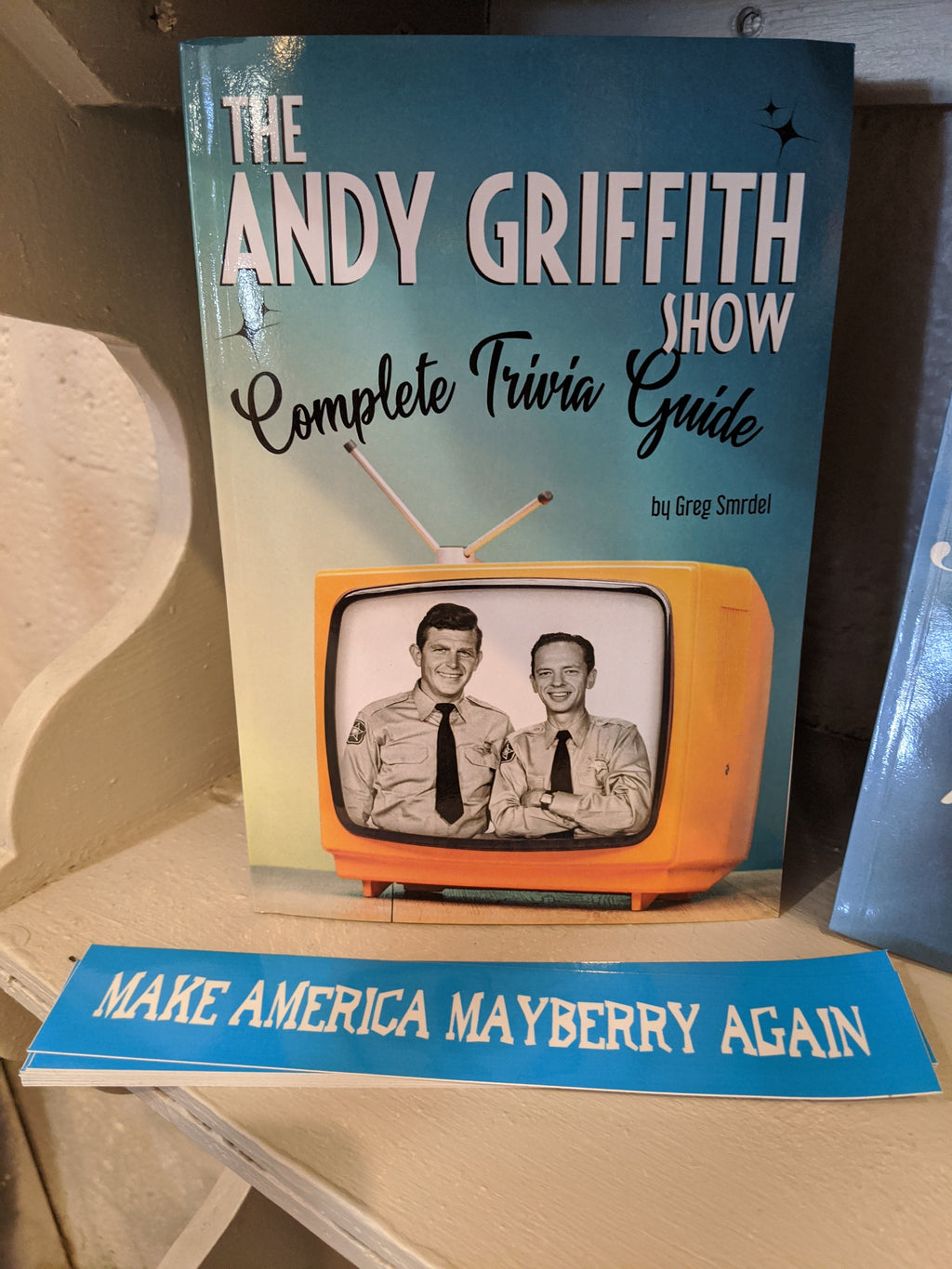 The Andy Griffith Show Complete Trivia Guide by Greg Smrdel *signed copy*