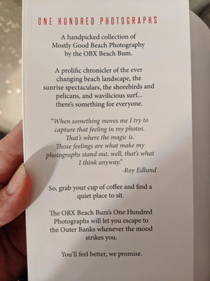 One Hundred Photographs by OBX Beach Bum Roy Edlund *Signed Copy*