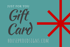 House Proud Signs Gift Card