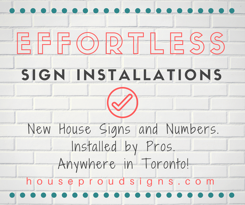 effortless_house_sign_installations_toronto_ont
