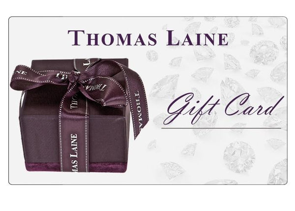 Thomas Laine Jewelry Gift Card - Thomas Laine Jewelry
