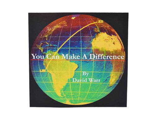 You Can Make A Difference By David Warr