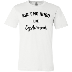 Ain't No Hood Like Cysterhood