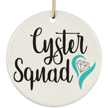 Load image into Gallery viewer, Cyster Squad Ornaments