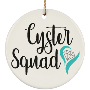 Cyster Squad Ornaments