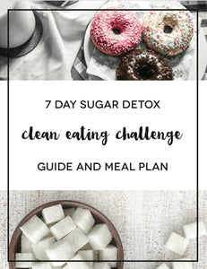7 Day Sugar Detox Challenge with Certified Life Coach (MAY 27)