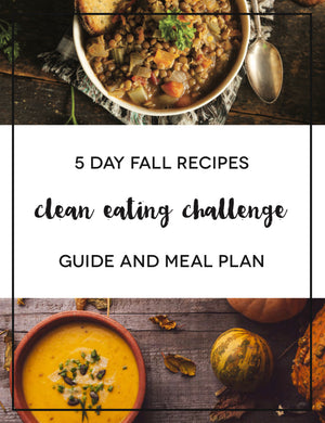 5 Day Fall Clean Eating Workshop (SEPT 23)
