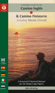 A Pilgrim's Guide to the Camino Inglés & Camino Finisterre including Muxía Circuit