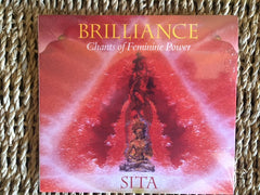 BRILLIANCE:  CHANTS OF FEMININE POWER by SITA