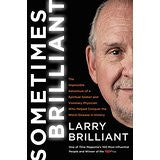 SOMETIMES BRILLIANT by LARRY BRILLIANT