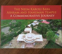 THE NEEM KAROLI BABA ASHRAM AND HANUMAN TEMPLE: A COMMEMORATIVE JOURNEY