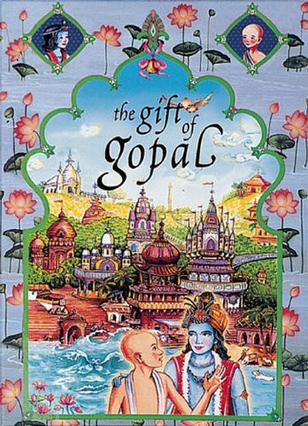 THE GIFT OF GOPAL VOL. 3