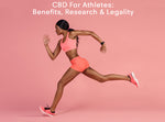 CBD Oil For Athletes: Everything You Need To Know