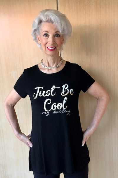Just Be Cool Darling Tunic