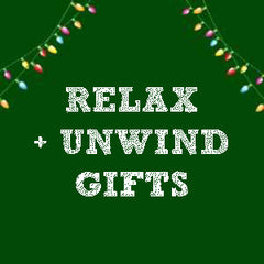 Relax + Unwind Gifts