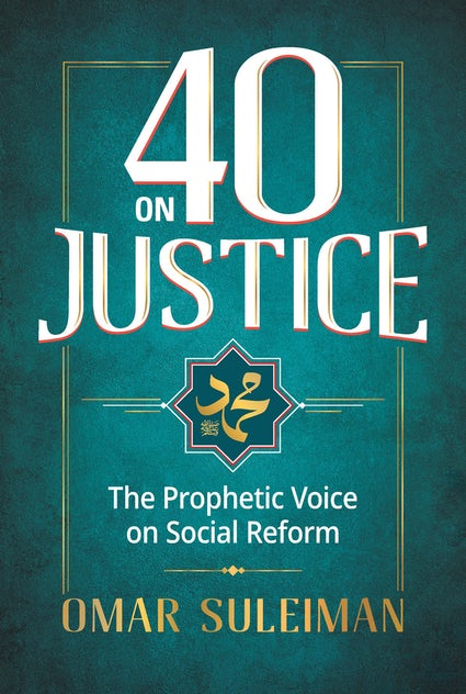40 Hadith on Social Justice By Omar Suleiman (Paperback)