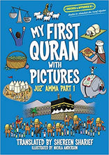 Load image into Gallery viewer, My First Quran with Pictures: Juz' Amma Part 1