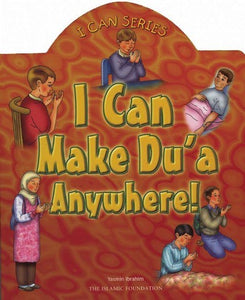 I Can Make Dua Anywhere