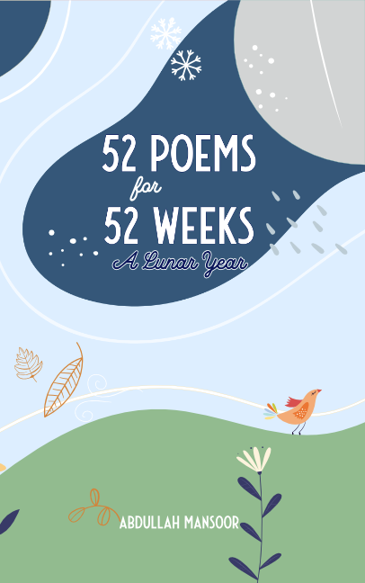 52 Poems for 52 Weeks - A Lunar Year