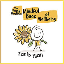 Load image into Gallery viewer, Young Muslim's Mindful Book of Wellbeing