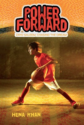 Power Forward (Zayd Saleem Chasing the Dream) Book 1