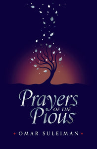 Prayers Of The Pious- By Omar Suleiman (Hardcover)
