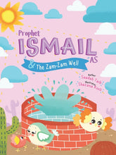 Load image into Gallery viewer, Prophet Ismail and the Zam Zam Well Activity Book