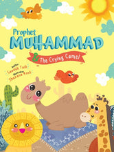 Load image into Gallery viewer, Prophet Muhammad and the Crying Camel Activity Book
