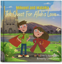 Load image into Gallery viewer, Mikaeel and Malaika The Quest for Allah's Love