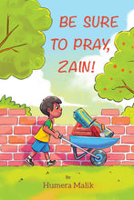 Load image into Gallery viewer, Be Sure to Pray, Zain