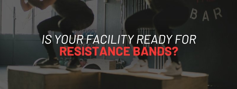 Is Your Facility Ready for Resistance Bands? | FitCord Resistance Bands