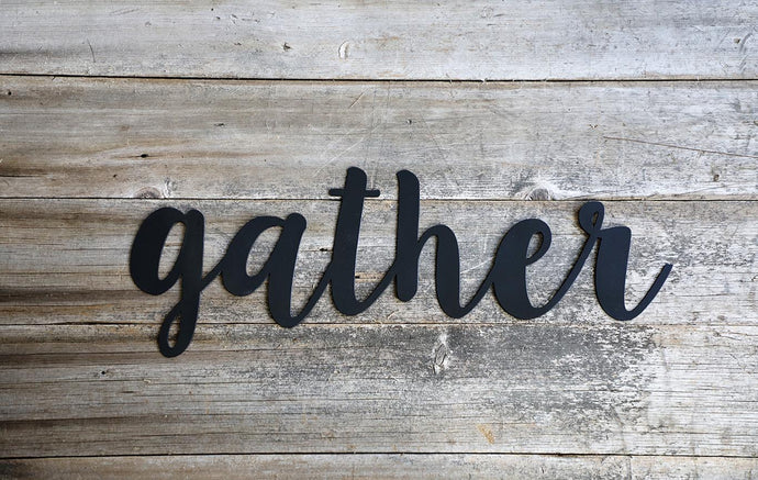 Metal Gather Sign