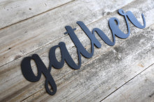 Load image into Gallery viewer, Metal Gather Sign