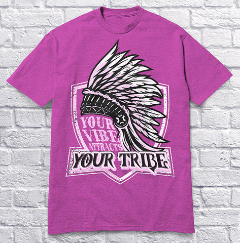 Your Vibe Attracts Your Tribe - Pink