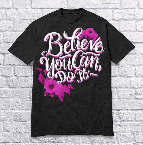 Believe You Can Do It - Pink