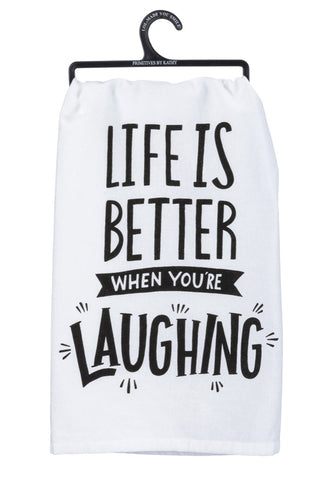 Life Is Better When You're Laughing - Towel