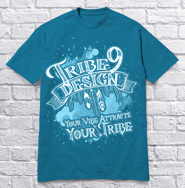 Tribe 9 Your Vibe Attracts Your Tribe - Blue